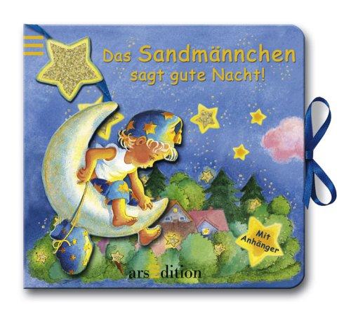 Das Sandmännchen wünscht Gute Nacht