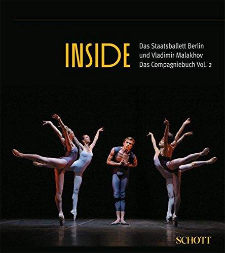 Inside Vol. 2 Das Staatsballett Berlin und Vladimir Malakhov