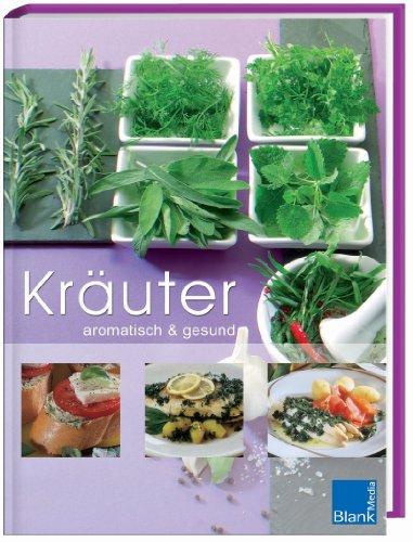 Kräuter aromatisch & gesund