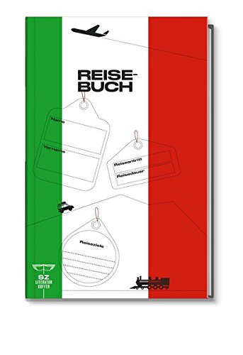Reisebuch Italien - Ihr persönliches Reisetagebuch SZ Literaturkoffer Italien