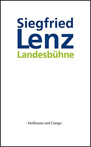 Siegfried, Lenz: Landesbühne