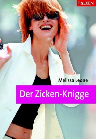 M., Leone: Der Zicken-Knigge.