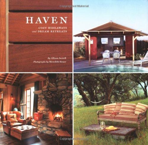 Allison, Serell: Haven Cozy Hideaways and Dream Retreats