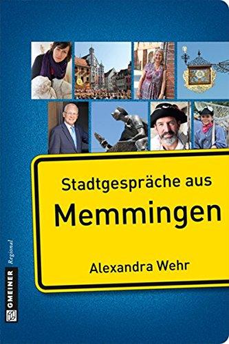 Stadtgespräche aus Memmingen