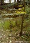 Harald, Polenz: Lust auf Steine. Geologisch-paläntologische Momentaufnahmen aus 360 Millionen Jahren Ruhrgebiet