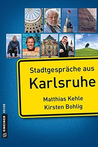 Stadtgespräche aus Karlsruhe