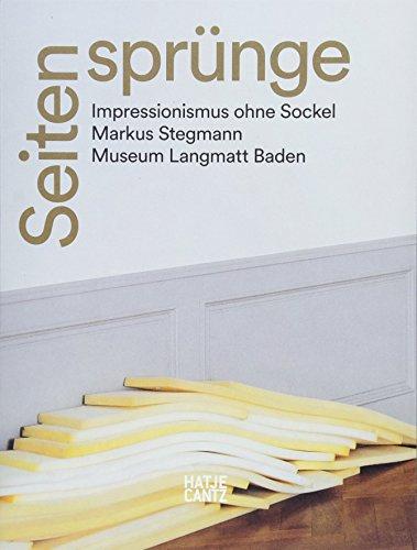 Seitensprünge ? Impressionismus ohne Soc Markus Stegmann