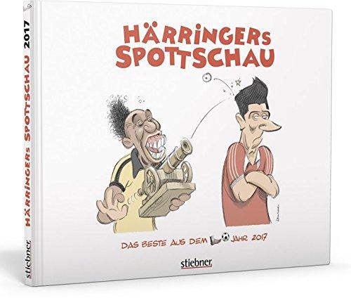 Härringer, Christoph (Künstler und Verfasser): Härringers Spottschau 1. Auflage