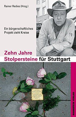 Redies:Zehn Jahre Stolpersteine für Stu Rainer Redies (Hrsg.)