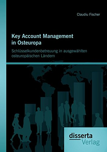 Key Account Management in Osteuropa: Sch Claudiu Fischer 1. Erstauflage