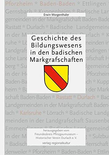 Geschichte des Bildungswesens... Erwin Morgenthaler. Hrsg. vom Freundeskreis Pfinzgaumuseum - Historischer Verein Durlach e.V.