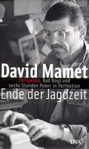 Mamet,D.:Ende der Jagdzeit