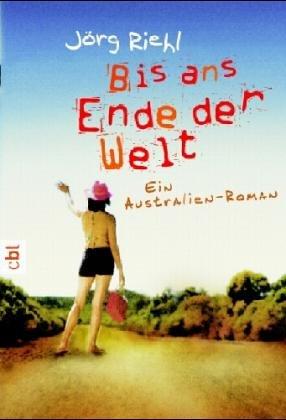Riehl, Jörg: Bis ans Ende der Welt