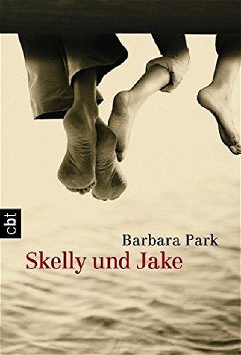 Park, Barbara und Michael Gutzschhahn: :Skelly und Jake Auflage: cbt