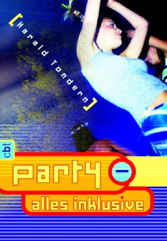 Tondern, Harald: Party - alles inklusive
