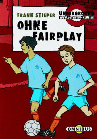 Ohne Fairplay