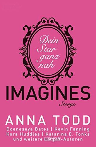 Todd, Anna und Nicole Hölsken: Imagines Dein Star ganz nah - Storys