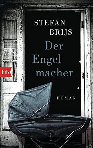 Brijs:Der Engelmacher Roman
