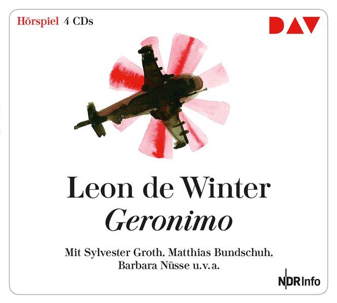 Winter, Léon de, Hanni Ehlers und Sylvester Groth: Geronimo Hörspiel mit Sylvester Groth, Matthias Bundschuh, Barbara Nüsse u.v.a. (4 CDs)