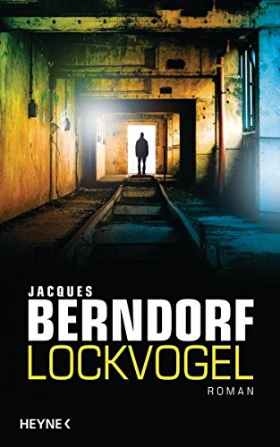Berndorf:Lockvogel Roman