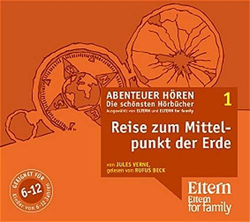 Verne, Jules und Rufus Beck: Verne,J.:Reise zum Mittelpunkt,3CD-A. ELTERN-Edition