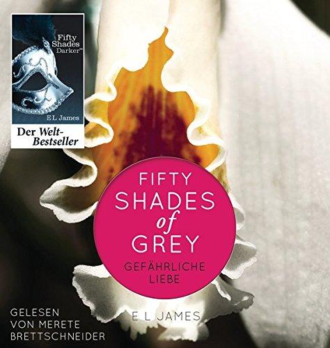 James, E L, Sonja Hauser und Andrea Brandl: James:Shades of Grey,Gefährl.Liebe,2MP3 Band 2