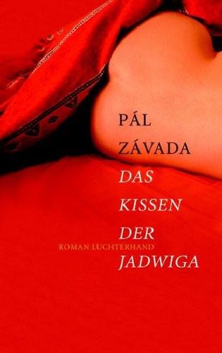 Zavada,P.:Kissen der Jadwiga Roman