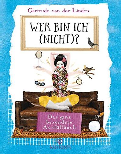Wer bin ich (nicht)? Das ganz besondere Ausfüllbuch - Deutsche Erstausgabe