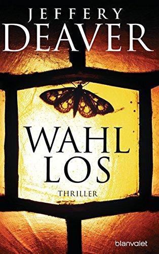 Deaver:Wahllos Thriller