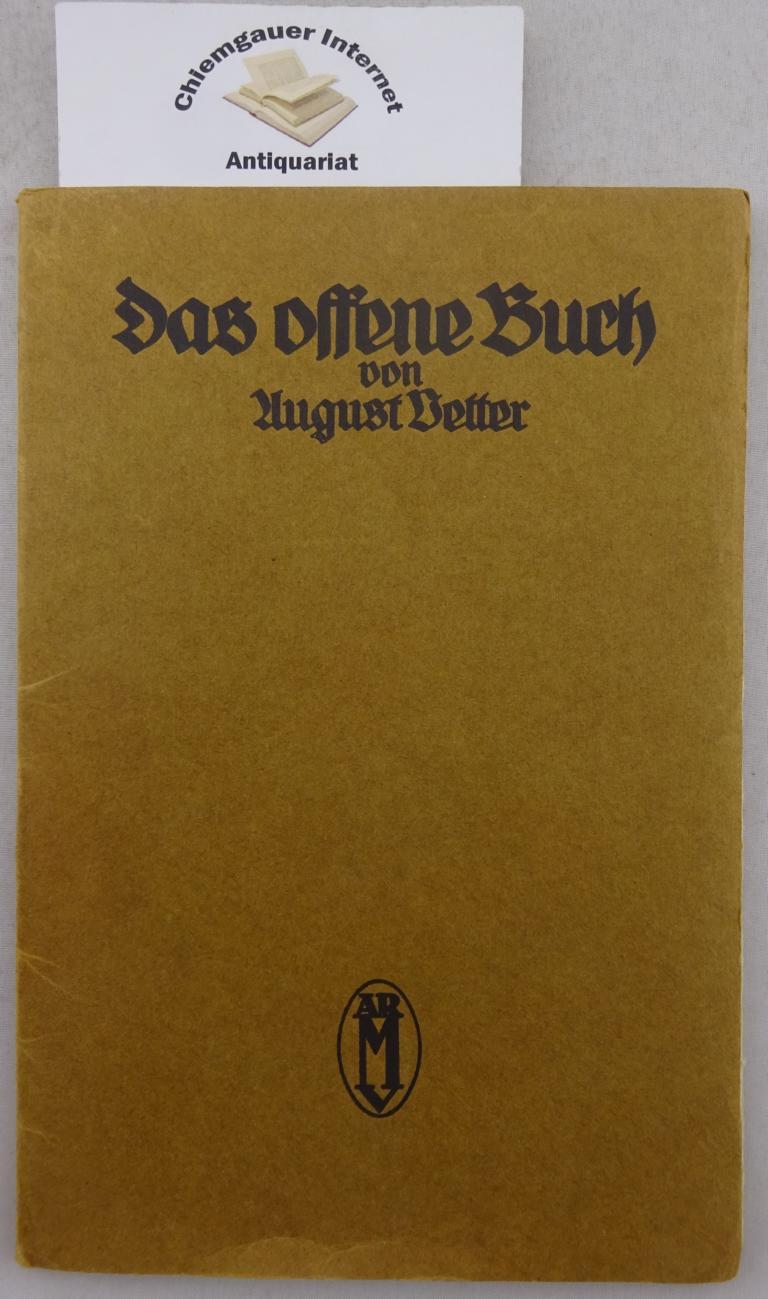 Das offene Buch. Gedichte.  ERSTAUSGABE. Eins von 400 Exemplaren. ERSTAUSGABE.