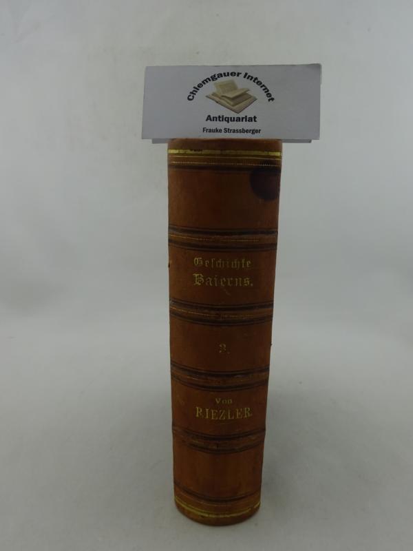 Riezler, Sigmund: Geschichte Baierns. DRITTER (3.) Band. ( 1347 bis 1508).