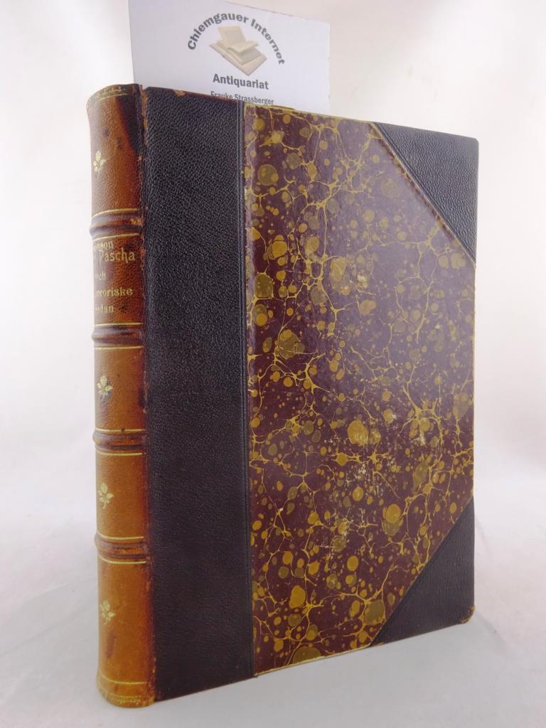 Emin Pascha och de upproriske i Sudan. Med förord af Henry M. Stanley. Autoriserad upplaga, pä Svenska utgiven af E. W. Dahlgren.