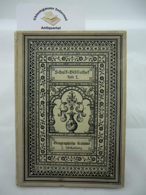 Schalk-Bibliothek Heft I. Geographische Kalauer zur Beräucherung ördkundlicher Könntnüsse. Ein Patience-Spiel für Jung und Alt. ERSTAUSGABE.
