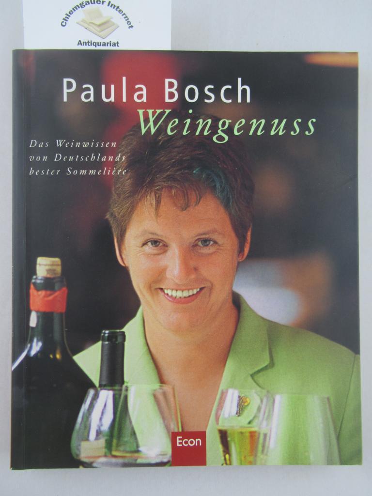 Weingenuss : das Weinwissen von Deutschlands bester Sommelière. Texte und Konzeption: Harald Willenbrock. ERSTAUSGABE.