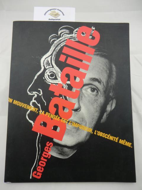 Georges Bataille. On Mouvement, La Pensee est L