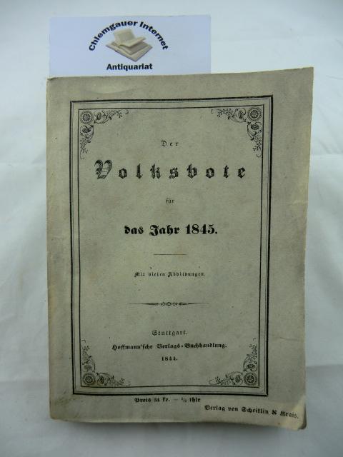 Der Volksbote für das Jahr 1845. Mit vielen Abbildungen. ERSTAUSGABE.