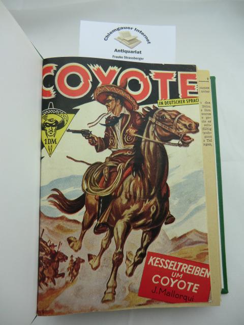 Coyote. Die deutsche Ausgabe. Aus dem Spanischen Übersetzt von Bobby Pagel. FÜNF (5) Bände in  einem Band. Deutsche ERSTAUSGABE.