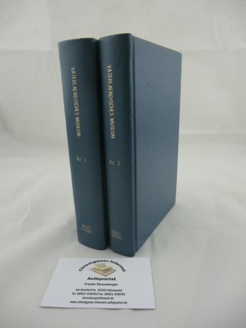 Vaterländisches Museum. ZWEI Bände. Reprint der Ausgabe Hamburg, Friedrich Perthes, 1810.   Mit Beiträgen von Claudius, Fouque, Perthes u.a.