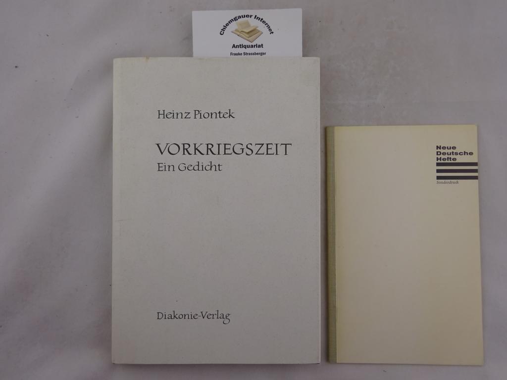 Piontek, Heinz: Vorkriegszeit : Ein Gedicht. Neuausgabe ( 3. revidierte Auflage )