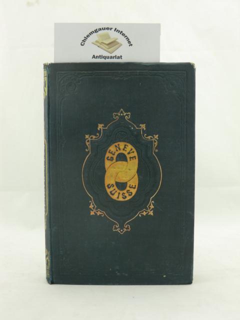 Genève Suisse 1531-1864. Poésies genevoises recueillies a l