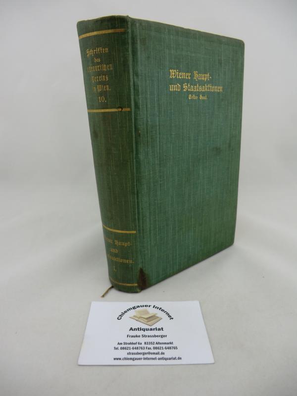 Thurn, Rudolf Payer von (Hrsg.): Wiener Haupt- und Staatsaktionen. 1. Band. ERSTAUSGABE.