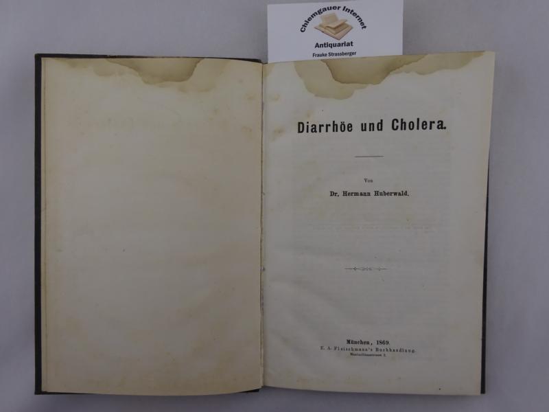Diarrhöe und Cholera.