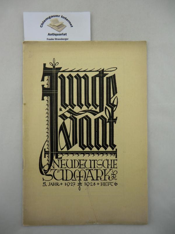 Kempf, Gustav (Schriftleitung): Junge Saat. Schrift der neudeutschen Südmark. 6. Heft, 5. Jahr: Frühling und Wandern.