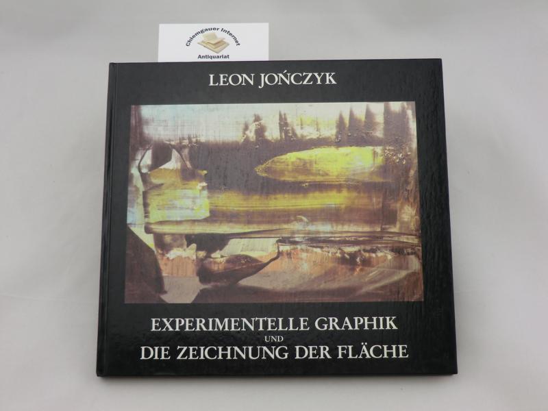 Experimentelle Graphik und Die Zeichnung der Fläche. Anhang: Yolanda Klesen - Adam Radajewski - Albert Ronsin - Leon Jonczyk, Zeichnungen 1960 - 1987.