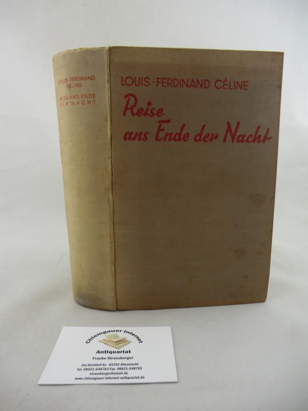 Reise ans Ende der Nacht : Roman. Deutsche Erstausgabe. o. Jahr (1933)
