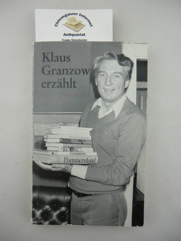 Klaus Granzow erzählt Dorfgeschichten aus Pommern. ERSTAUSGABE.