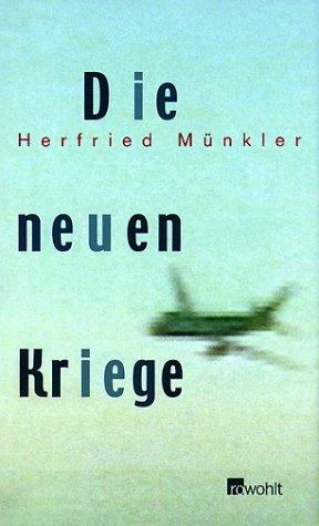 Die neuen Kriege. 2. Auflage.