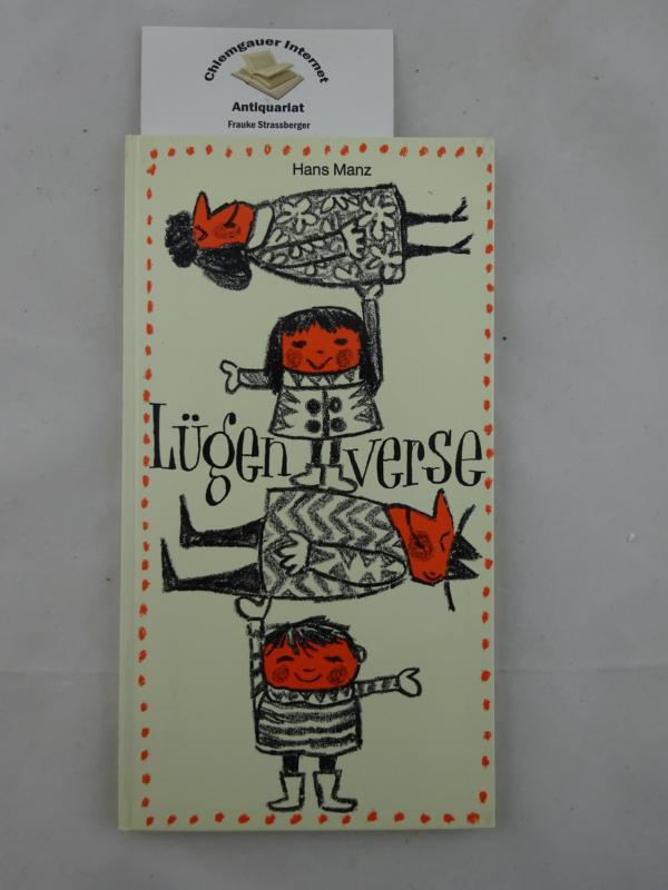 Lügenverse : Ein Kinderbuch. Mit Zeichngungen von Scapa ERSTAUSGABE.