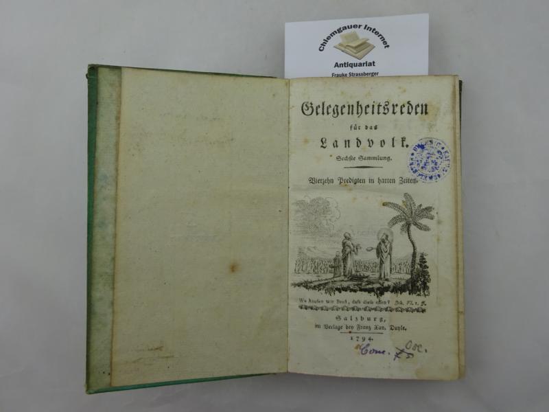 Gelegenheitsreden für das Landvolk. Sechste (6.) Sammlung: Vierzehn Predigten in harten Zeiten. ERSTAUSGABE.