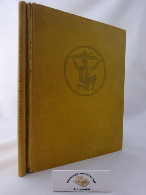 Neuere Postbauten in Bayern. 134 und 199 Abbildungen mit begleitendem Text. ERSTES Heft ( 1925) und ZWEITES (2.) Heft. ERSTAUSGABE.